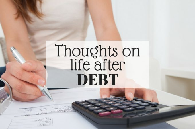 Thoughts on life after debt