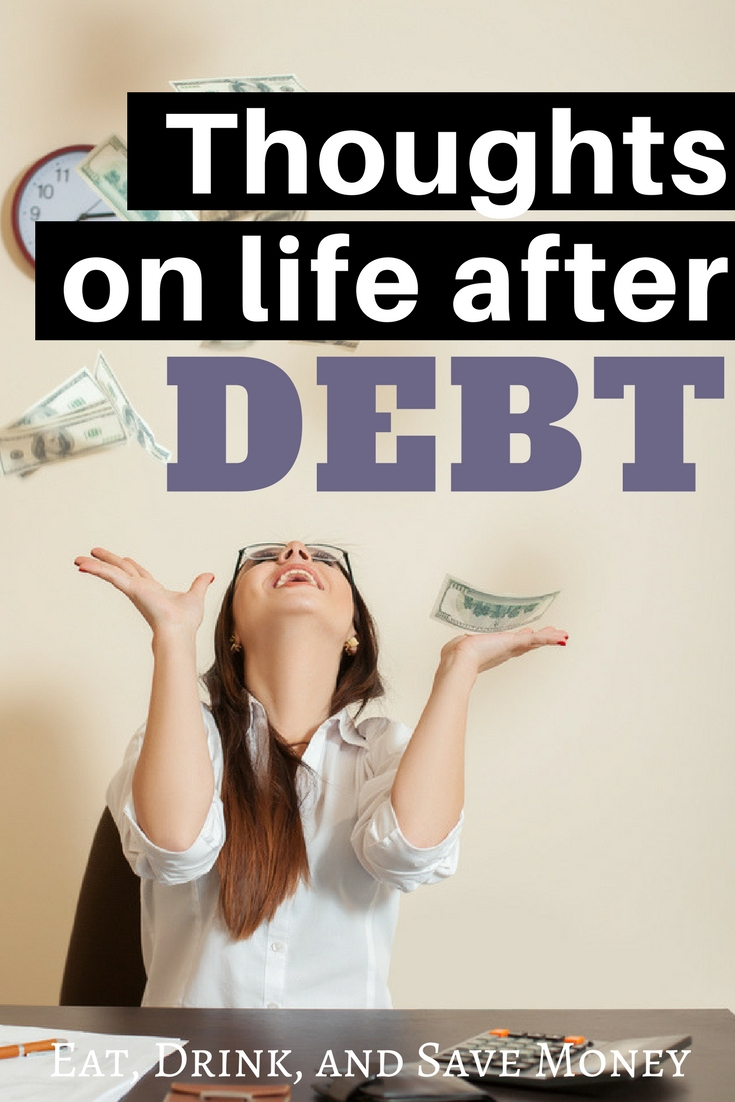 Thoughts on life after debt- find out what life is really like after paying back a huge chunk of debt, student loans or credit card debt.