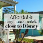 affordable tiny house rentals close to Disney World