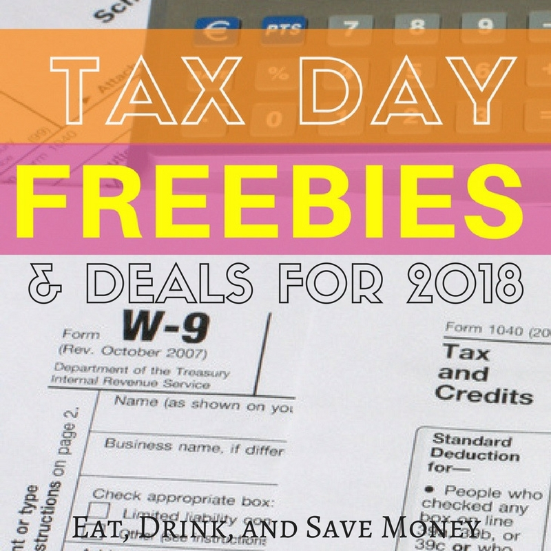 Tax Day freebies and deals for 2018. #taxes #taxday #freebies #deals #savemoney #money #finances