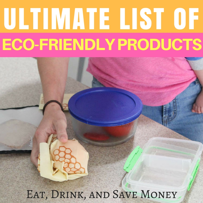 The ultimate list of eco-friendly products. #zerowaste #ecofriendly #savemoney #personalfinance #environmentallyfriendly #earthfriendly