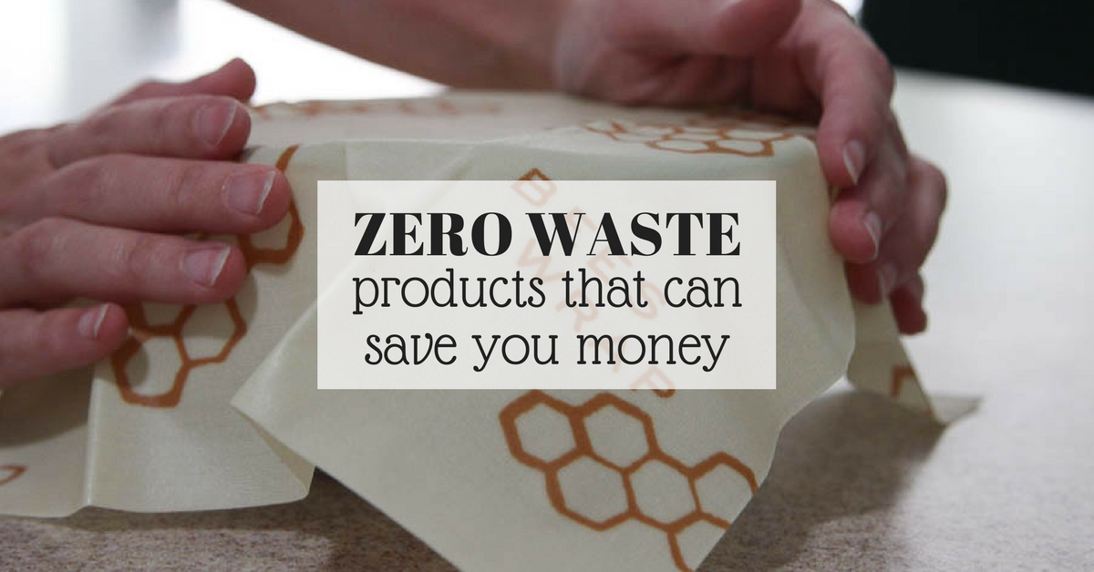 zero waste products that will save you money