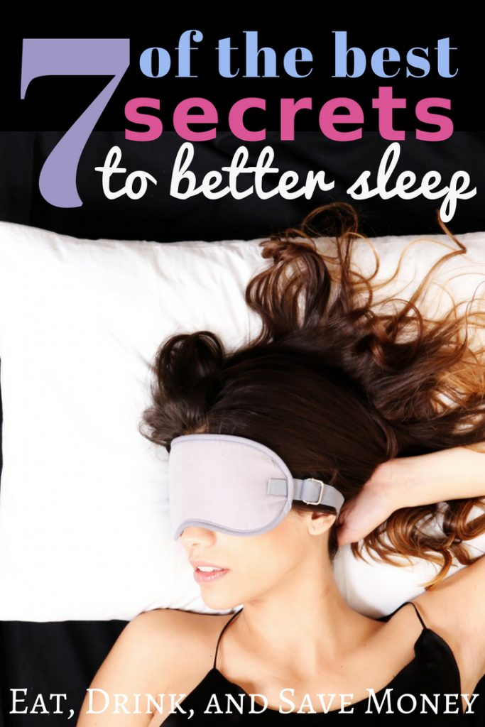 7 of the best secrets to better sleep. How to sleep better. Healthy living and natural sleep tips. #sleep #healthyliving #naturalliving #momlife