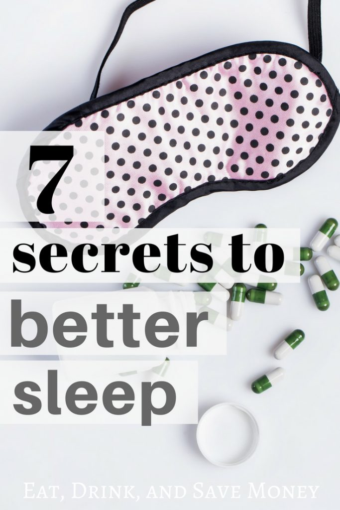 7 secrets to better sleep. #sleepsecrets #sleep #momlife