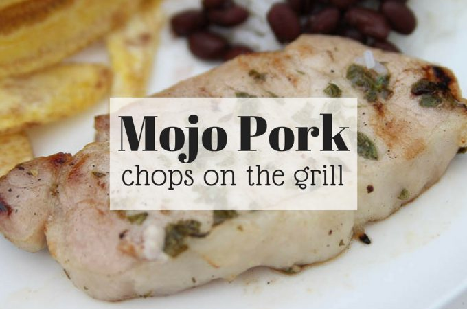 Mojo pork chops on the grill
