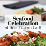 Brio Tuscan Grill Seafood Celebration