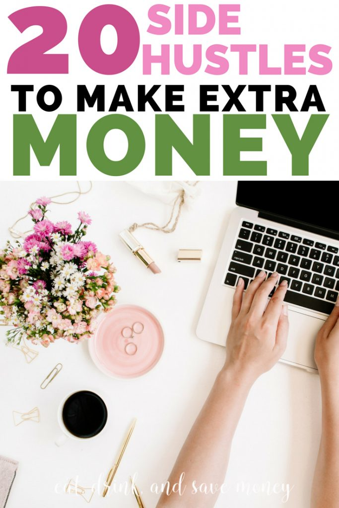 20 side hustles to make extra money. How to make money as a side hustle. How to make extra money. #sidehustle #money #makemoney