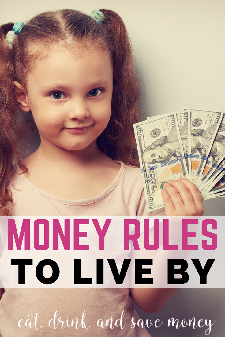 Money rules to live by | tips for frugal living. How to save money #savemoney #frugalliving #money
