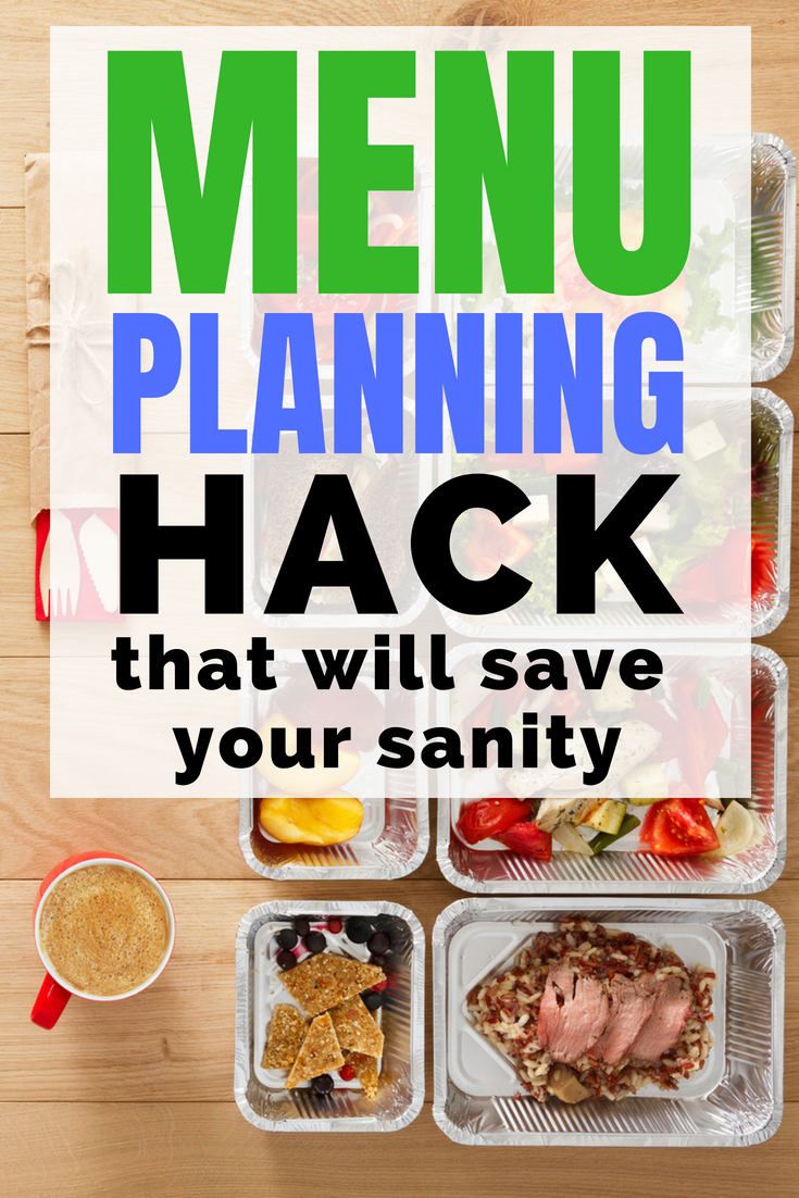 The menu planning hack that will save your sanity. #mealplan #menuplan #savemoney #backtoschool