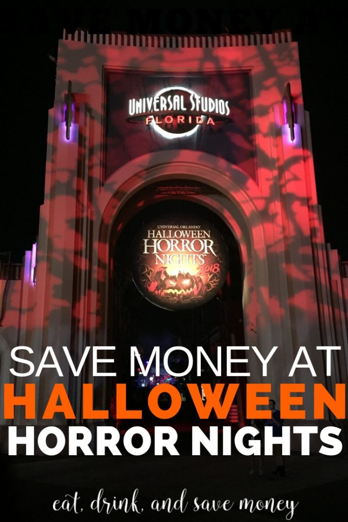 How to save money at Halloween Horror Nights in Universal Studios Orlando. #HHN #halloweenhorrornights #familytravel #wegrowretreat2018 #universal #readyforuniversal