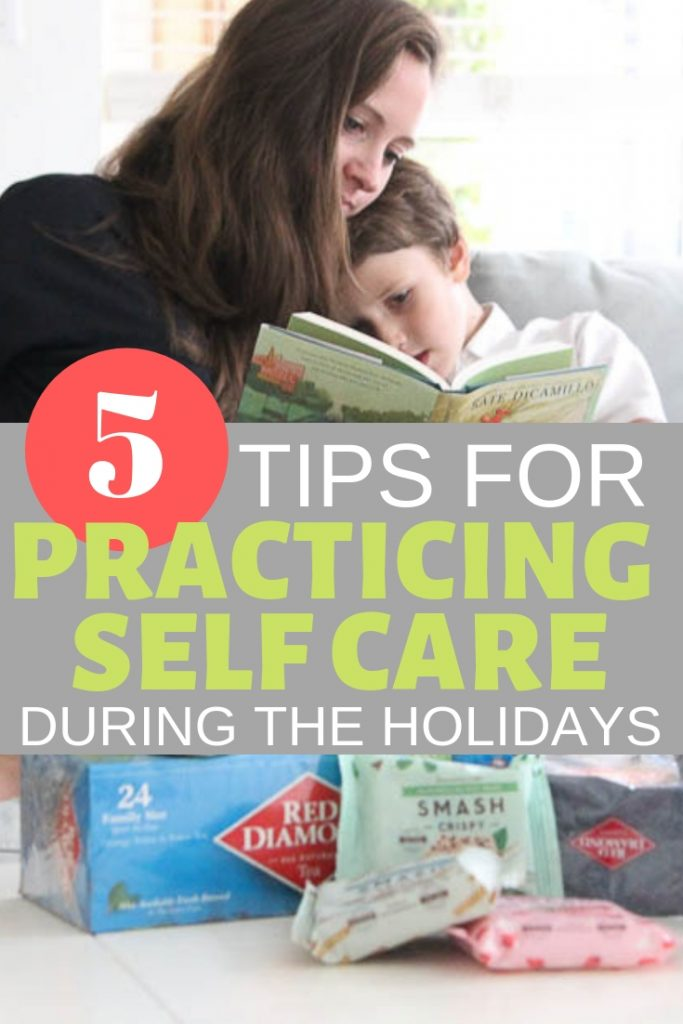 5 tips for practicing self care during the holidays and flu season, especially as a mom