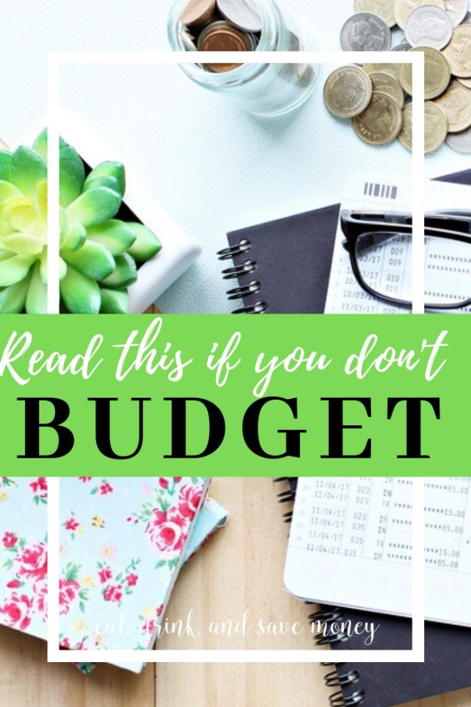 If you don't budget, you need to read this to figure out how to take control of your money and finances. #money #finances #personalfinance