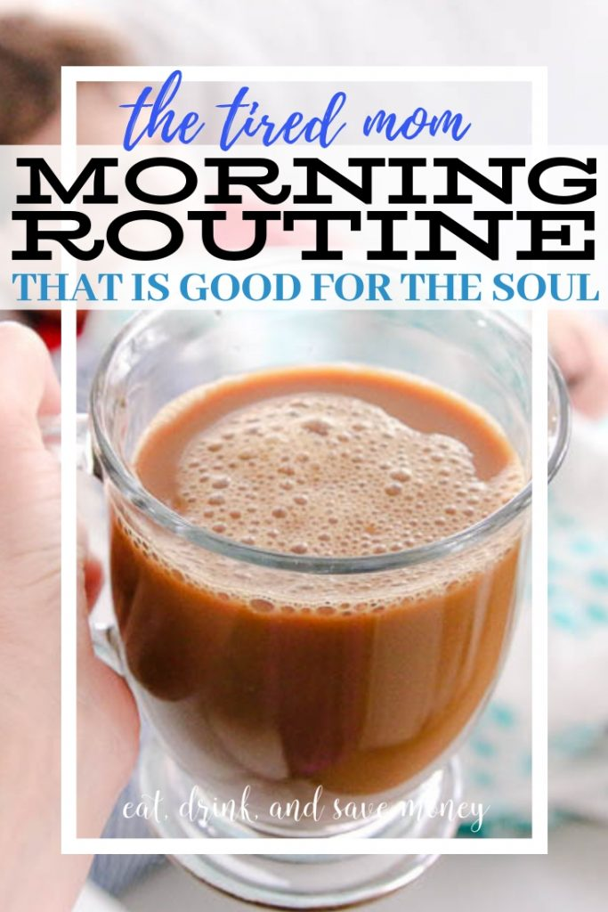 Are you a tired mom with a terrible morning routine? Read this to find a routine that will actually make you feel good in the mornings. #momlife