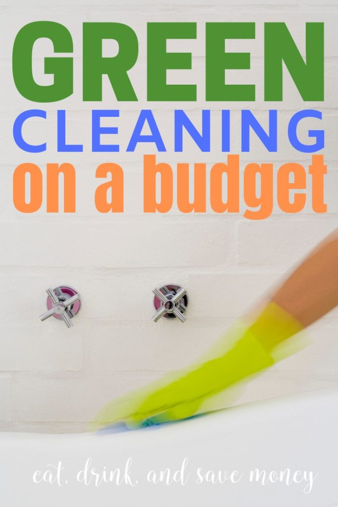 Green cleaning on a budget tips