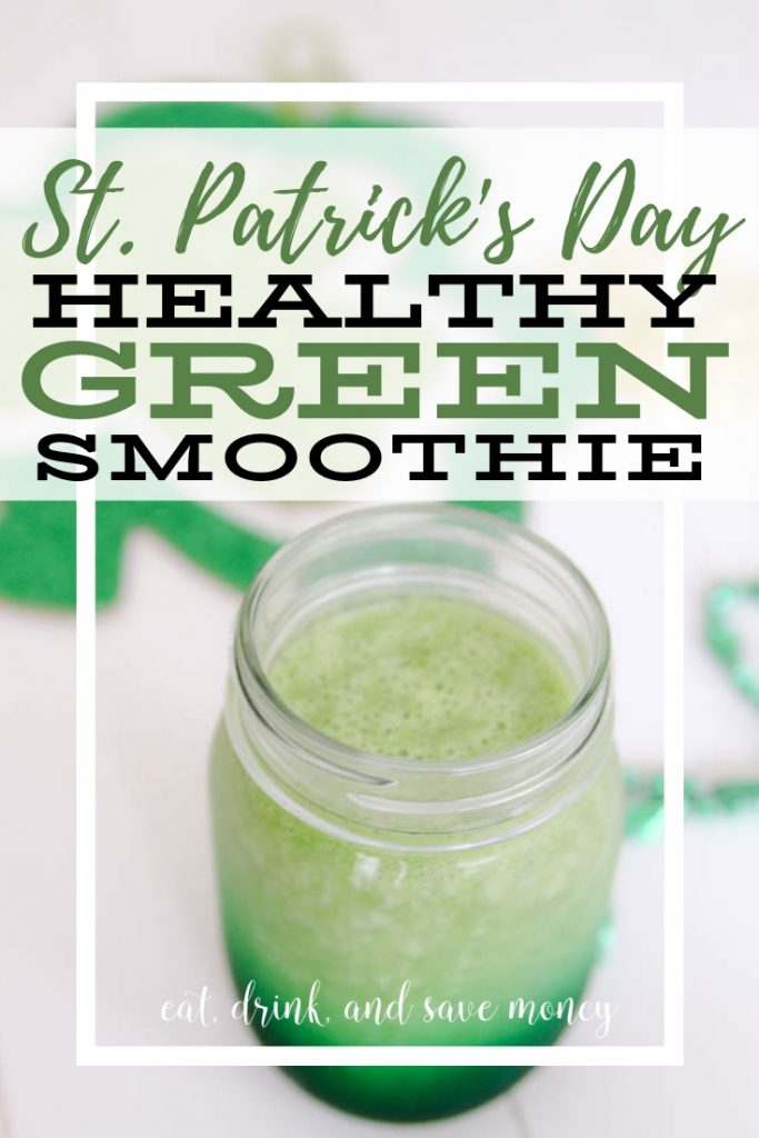 St. Patrick's Day Healthy Green Smoothie recipe