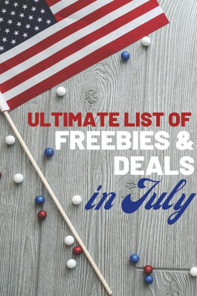 The ultimate list of freebies and deals in July