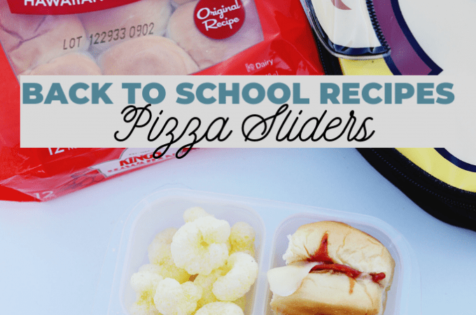 Back to School Recipes: Pizza Sliders