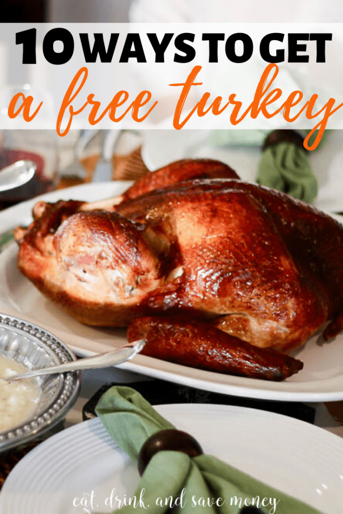 10 Ways to get a free turkey for Thanksgiving