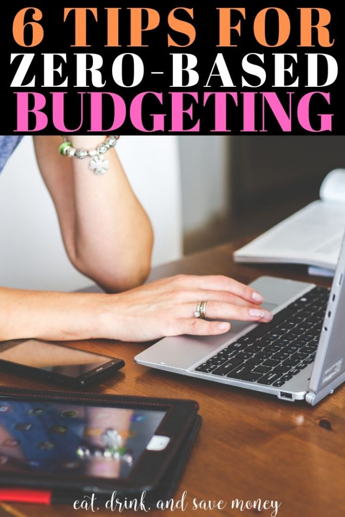 6 tips for starting a zero based budget