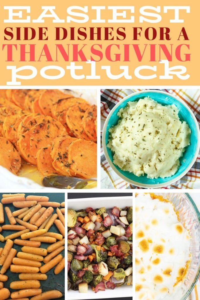 Easiest side dishes for a Thanksgiving potluck