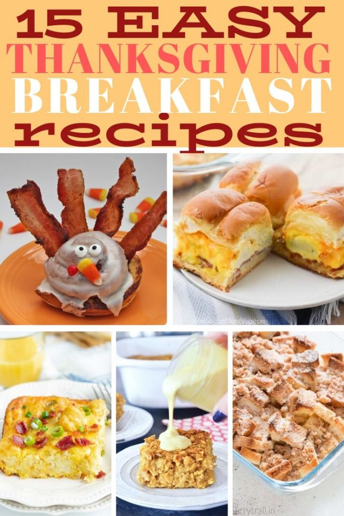 Easy Thanksgiving breakfast recipes #thanksgivingrecipes #thanksgivingbrunch #thanksgivingbreakfast #breakfast #brunch