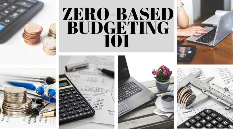 How to get started with zero based budgeting 101