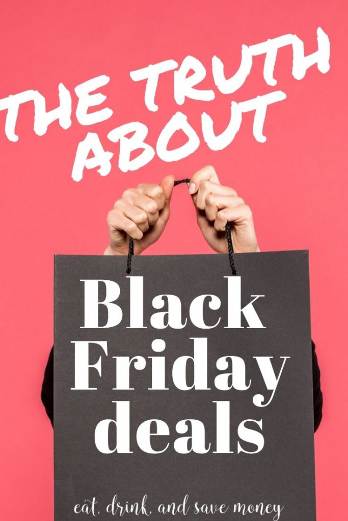 The truth about Black Friday Deals