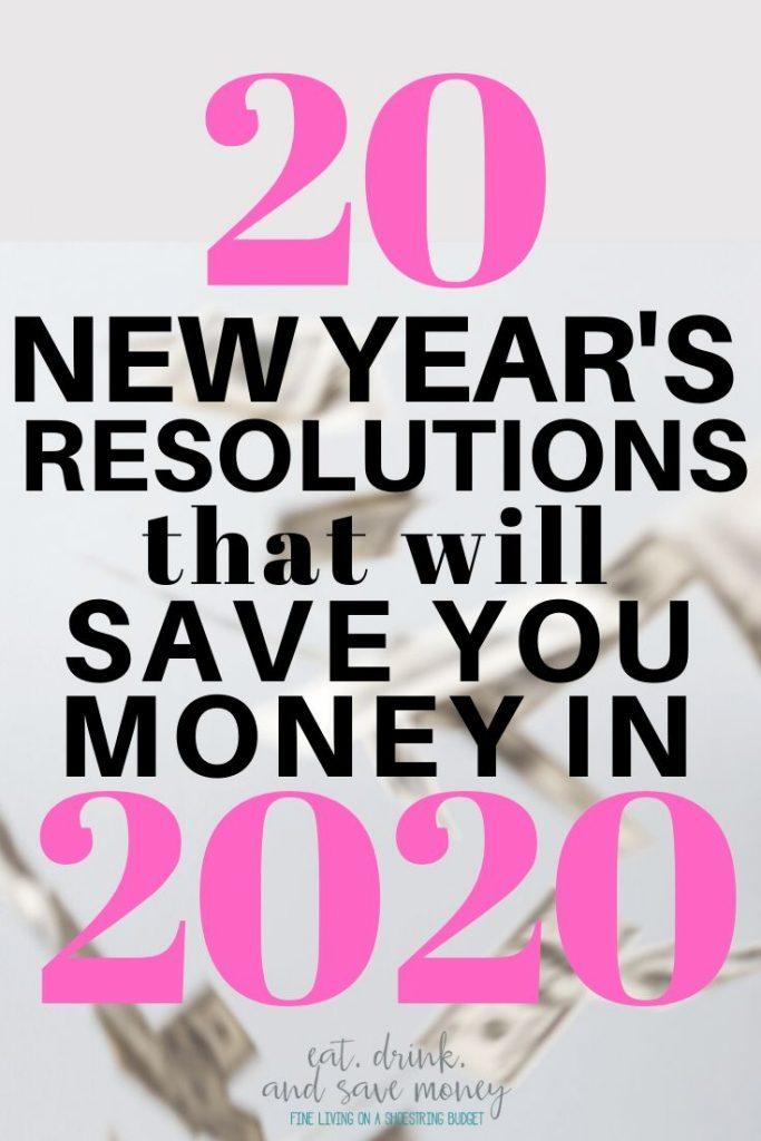20 New Year's Resolutions that will save you money in 2020