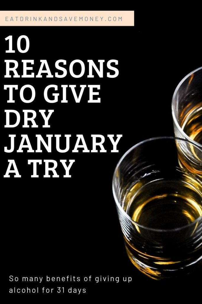 10 reasons to give dry january a try