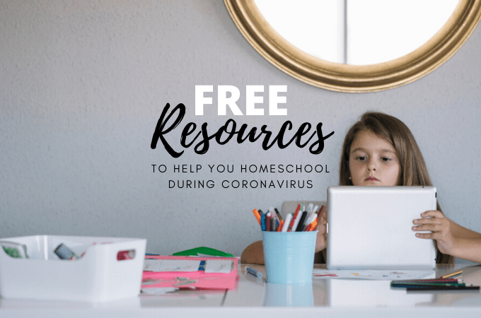 Free resources to help you homeschool during coronavirus