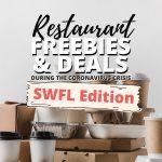 SWFL Restaurant freebies and deals during coronavirus