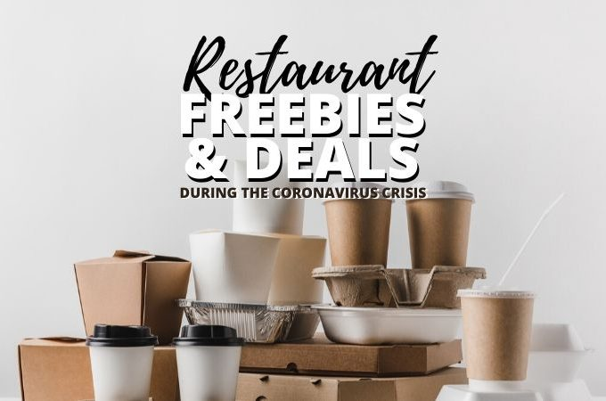 restaurant freebies and deals during coronavirus