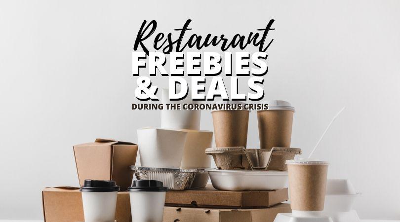 restaurant freebies and deals during coronavirus