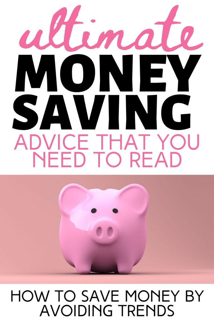 how to save money by avoiding trends