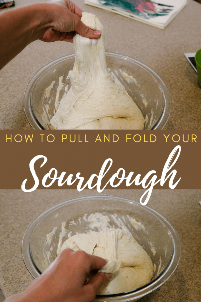How to pull and fold your sourdough