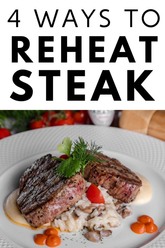 4 Ways to reheat steak