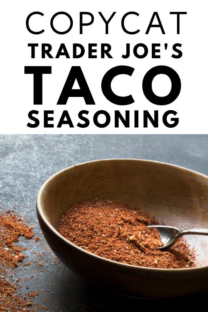 Copycat Trader Joe's Taco Seasoning