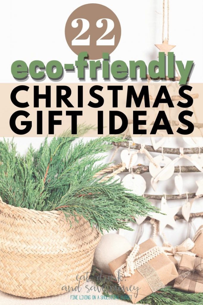 22 Eco Friendly Christmas gift ideas
