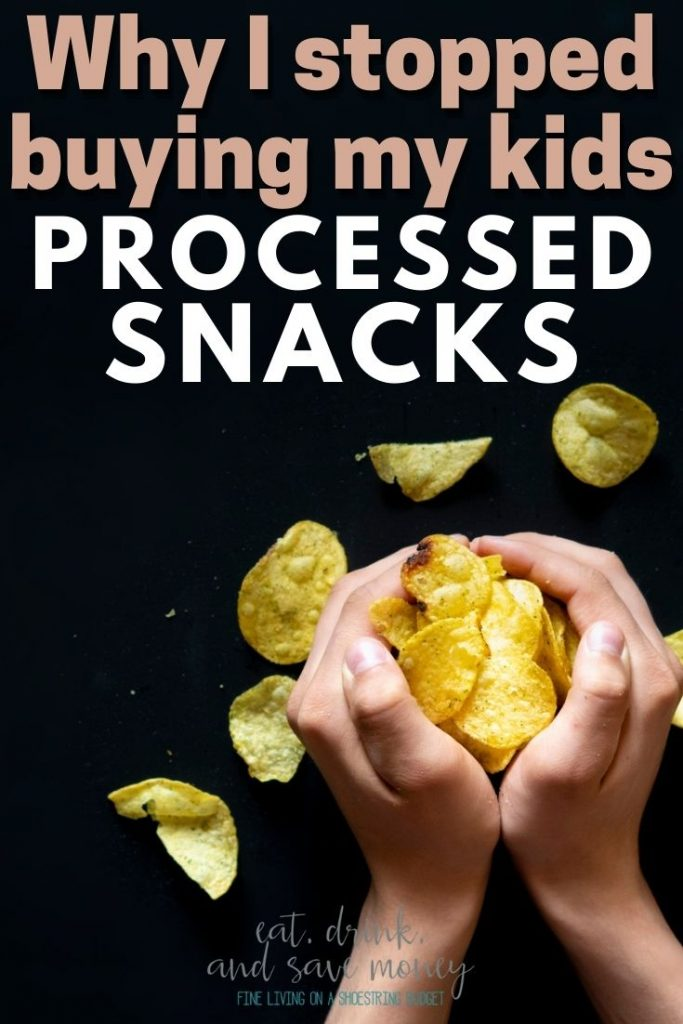 Why I stopped buying my kids processed snacks