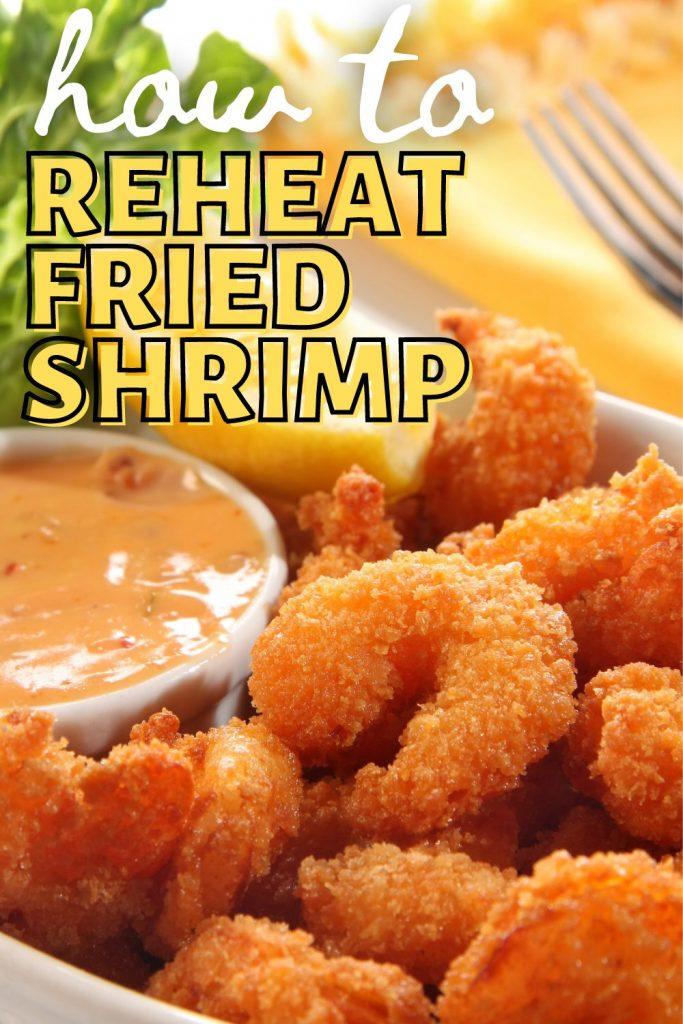 easy way to reheat fried shrimp